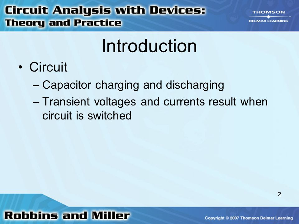 Introduction Circuit Capacitor charging and discharging