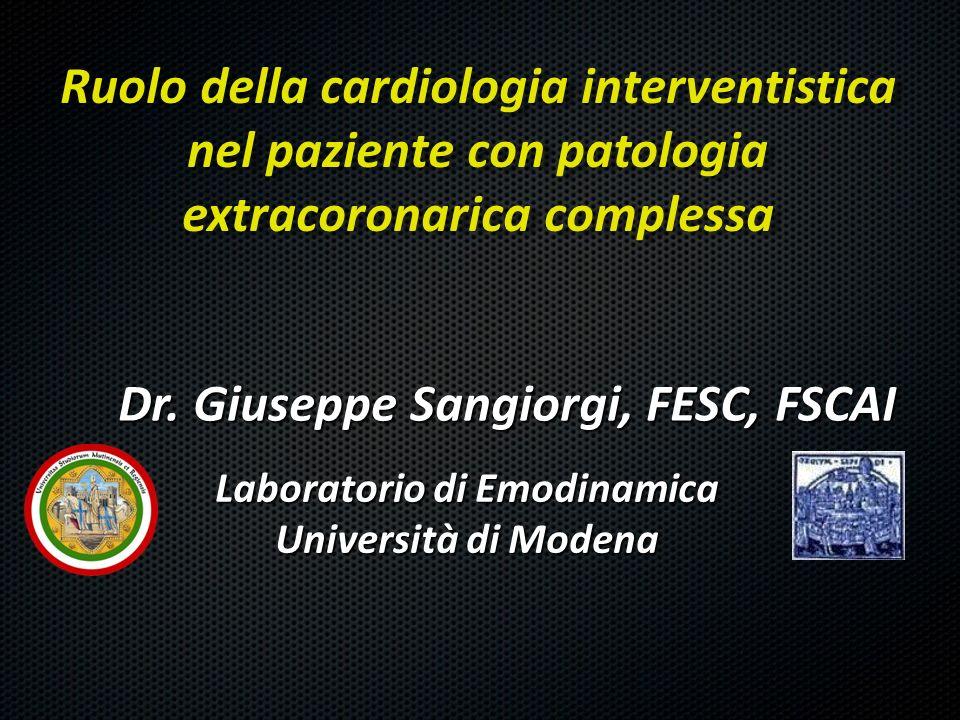 Dr. Giuseppe Sangiorgi, FESC, FSCAI Laboratorio di Emodinamica