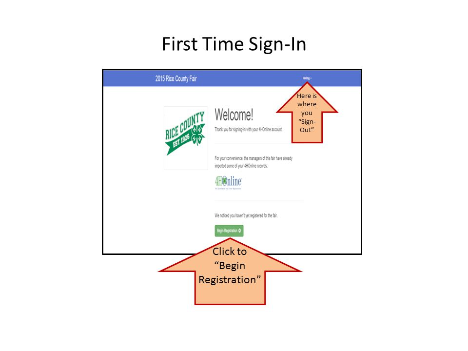 First Time Sign-In Click to Begin Registration