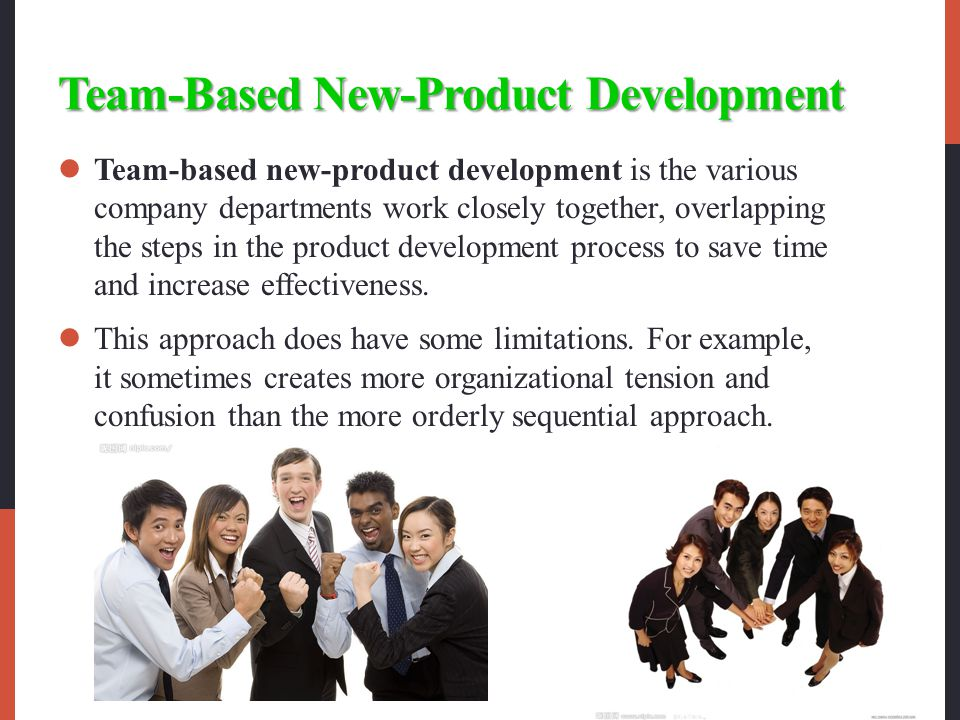 customer centered team based and systematic efforts in successful new product development In this chapter, we examine user interaction for the design and development of complex products and systems through a two-phase research effort, we explore and test the influence of user involvement (ie novice/average and expert/lead users) in early stage design and new product development in .