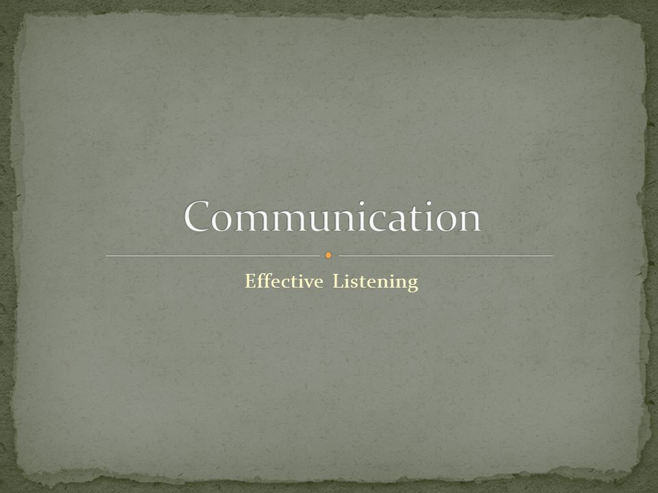 Communication Effective Listening