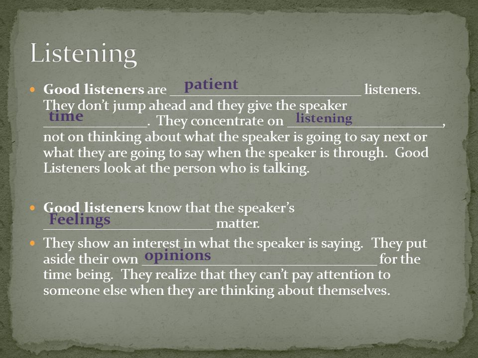 Listening patient time Feelings opinions