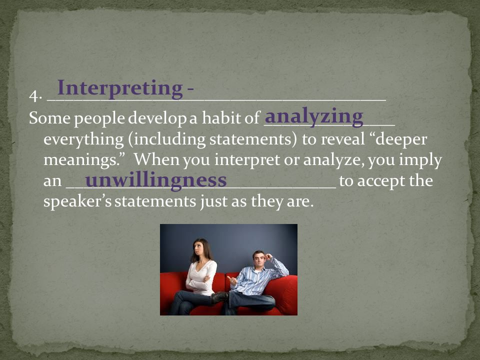 Interpreting - analyzing unwillingness