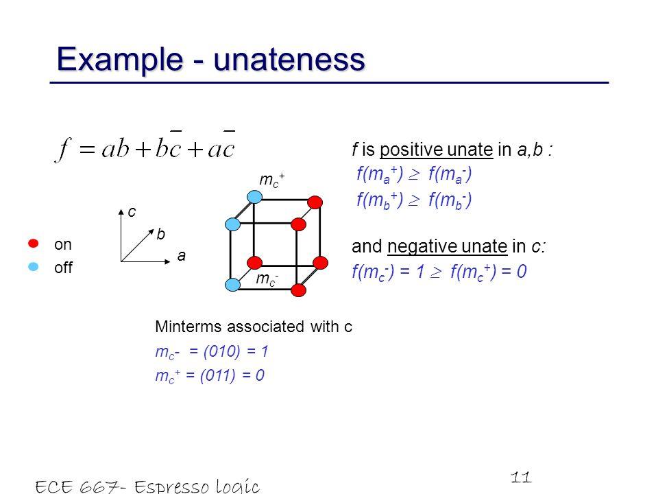 Example - unateness ECE 667- Espresso logic minimizer