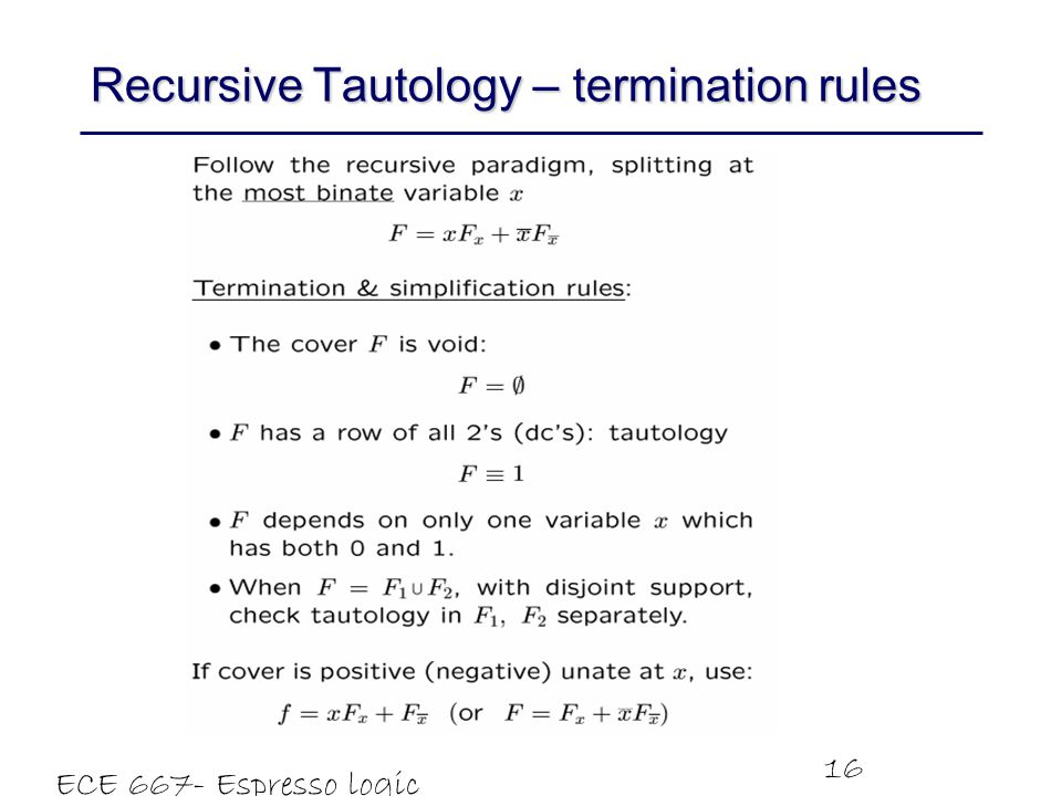 Recursive Tautology – termination rules