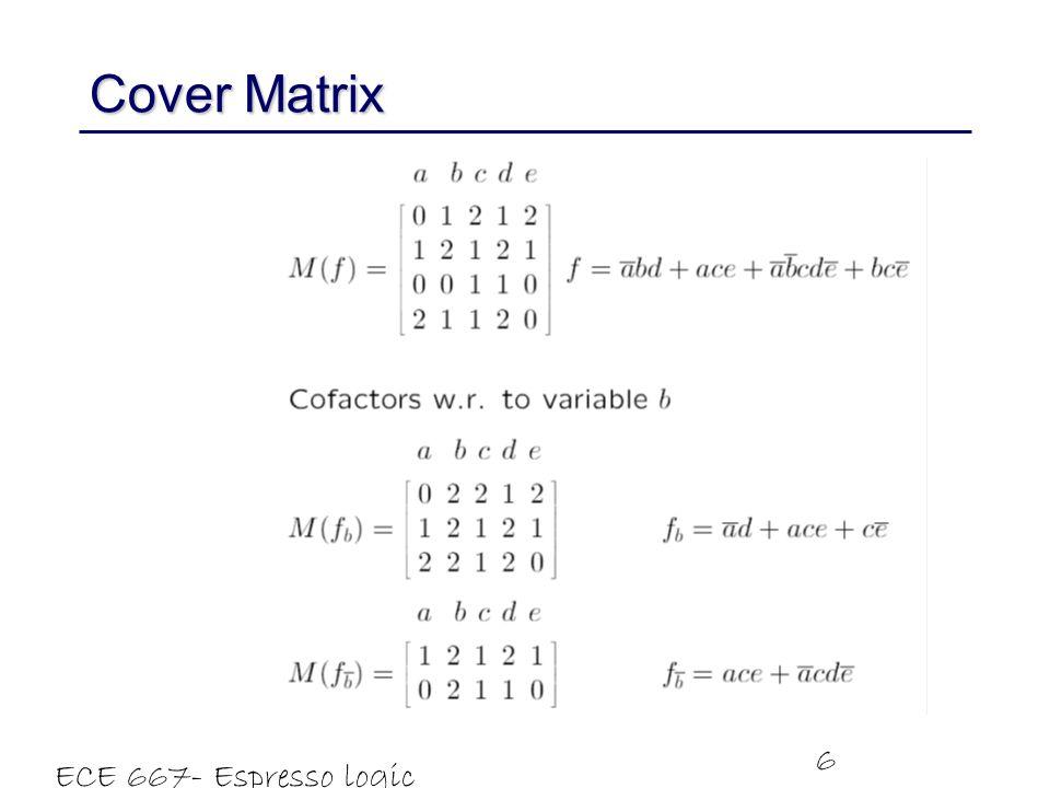 Cover Matrix ECE 667- Espresso logic minimizer