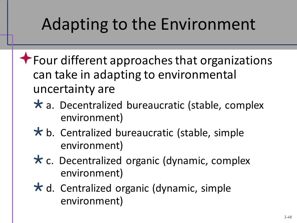 adapting to a new environment 2 adapting to a new environment leading beyond authority is going to be a challenge and it is going to be new to you the way change happens and is led will feel different to the world you are used to.