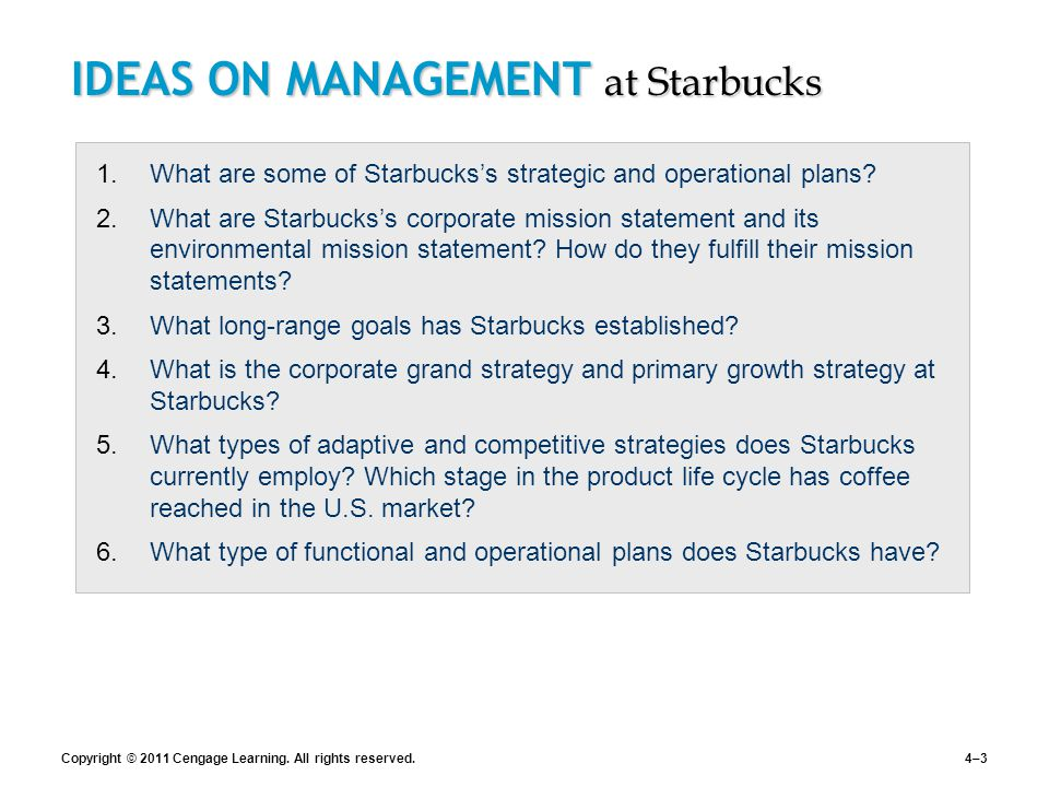 starbucks s strategic and operational plans What is strategic planning strategic planning is an organizational management activity that is used to set priorities, focus energy and resources, strengthen operations, ensure that employees and other stakeholders are working toward common goals, establish agreement around intended outcomes/results, and assess and adjust the organization's direction in response to a changing environment.