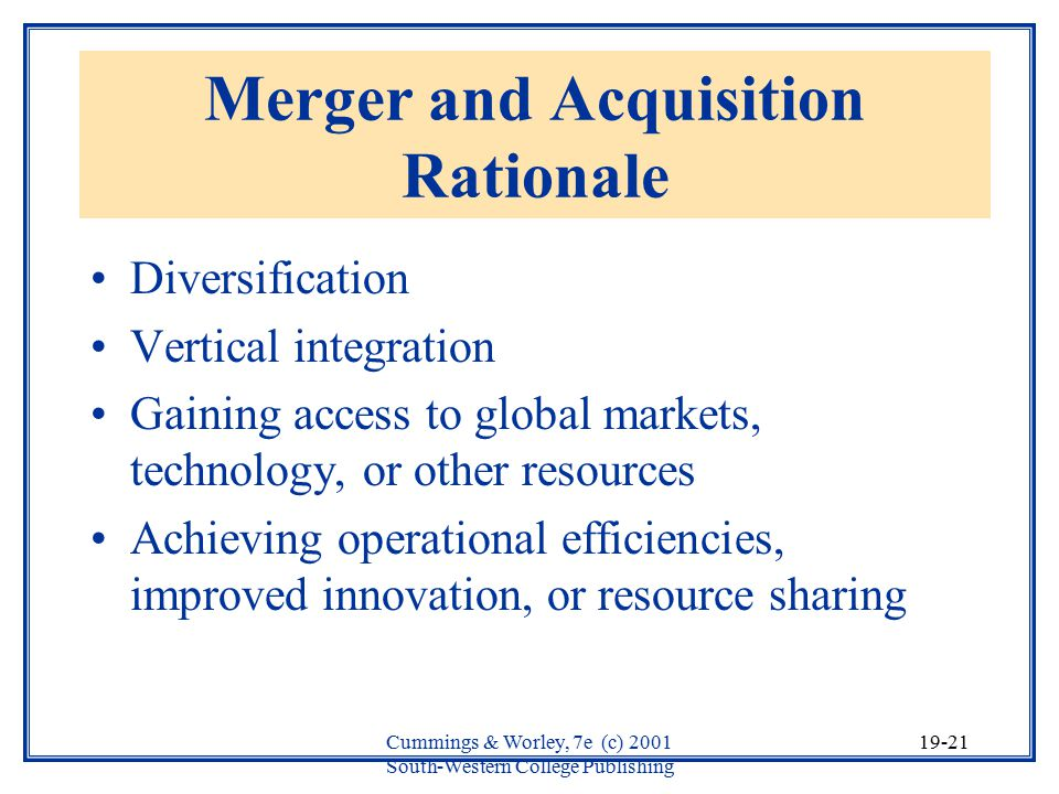 Merger and Acquisition Rationale