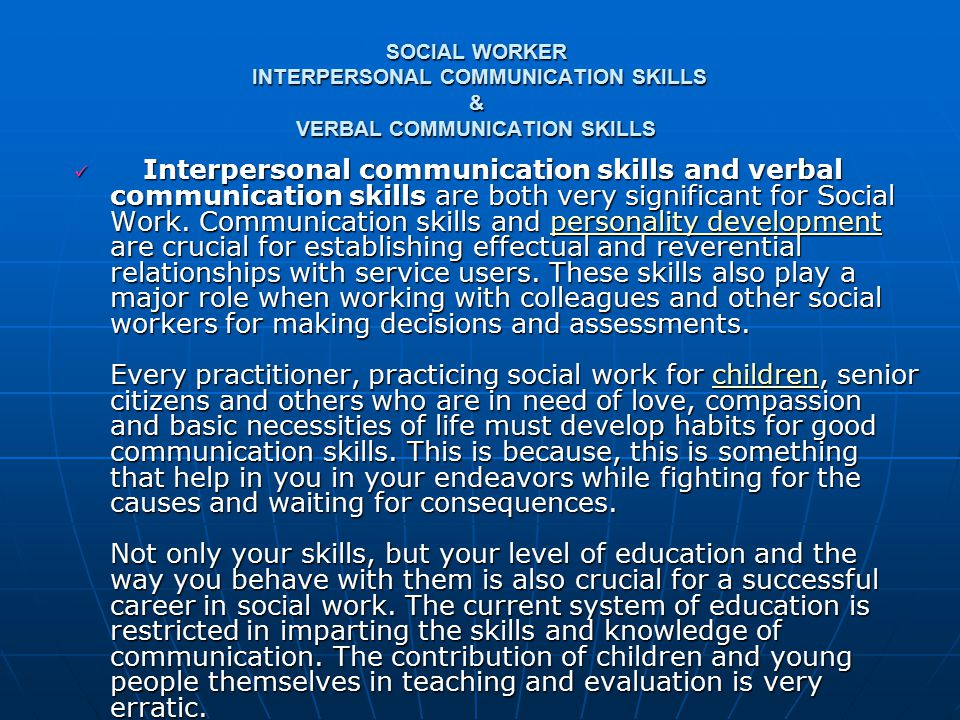 social relationship or skills and communication