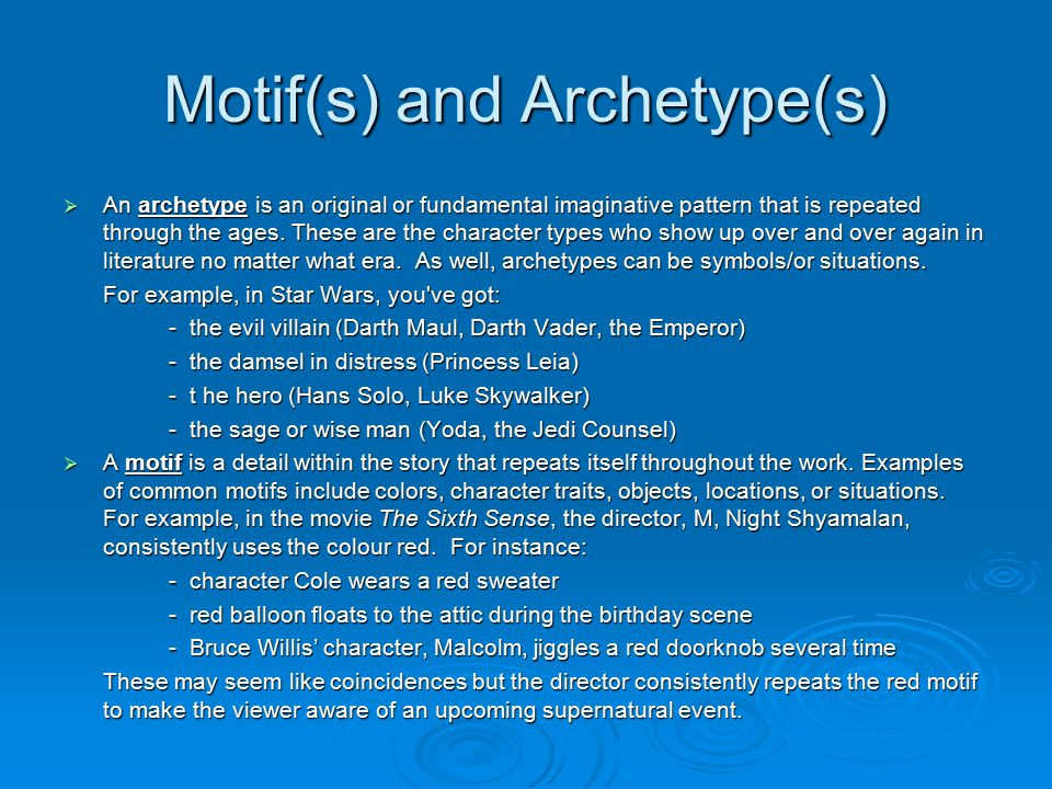 Motif(s) and Archetype(s)