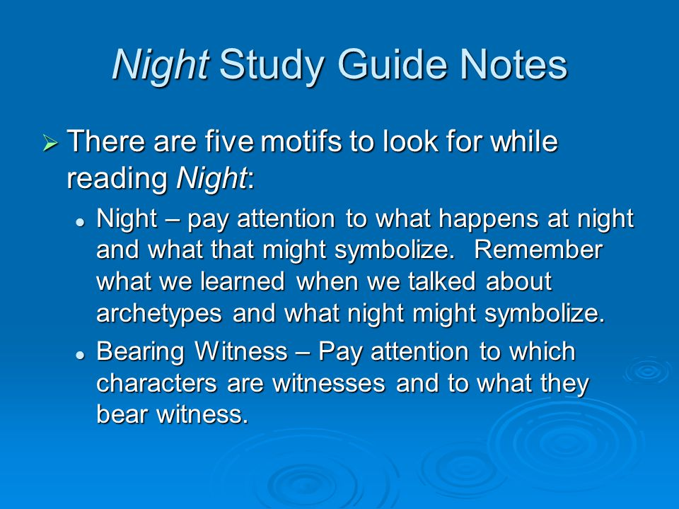 Night Study Guide Notes