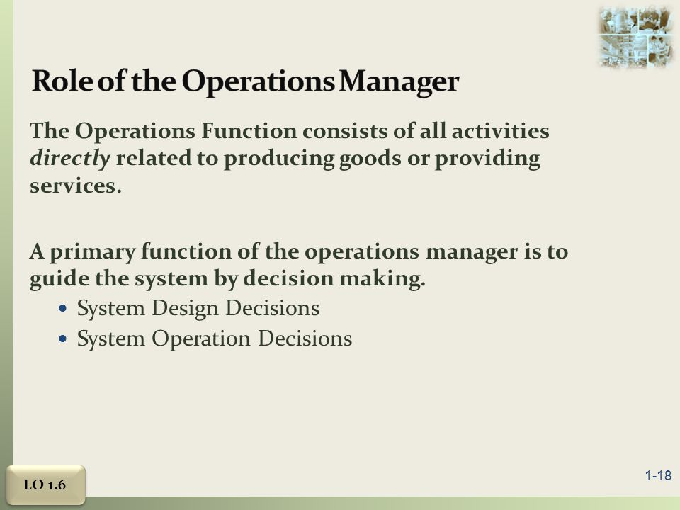 the role of the operation manager The purpose of this report was to demonstrate a critical understanding and application of operations management concepts and theories the report will.