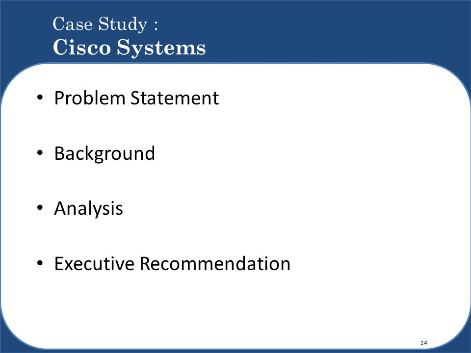 Case Study : Cisco Systems