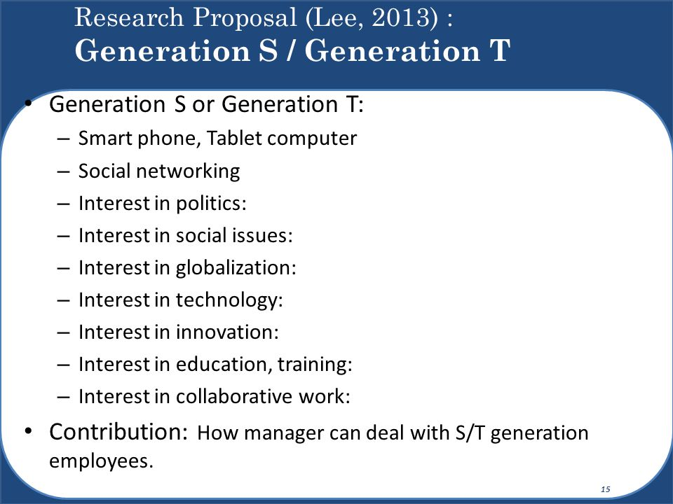 Research Proposal (Lee, 2013) : Generation S / Generation T