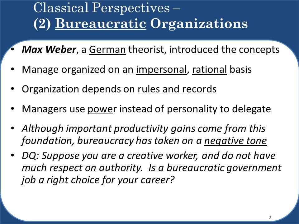 Classical Perspectives – (2) Bureaucratic Organizations