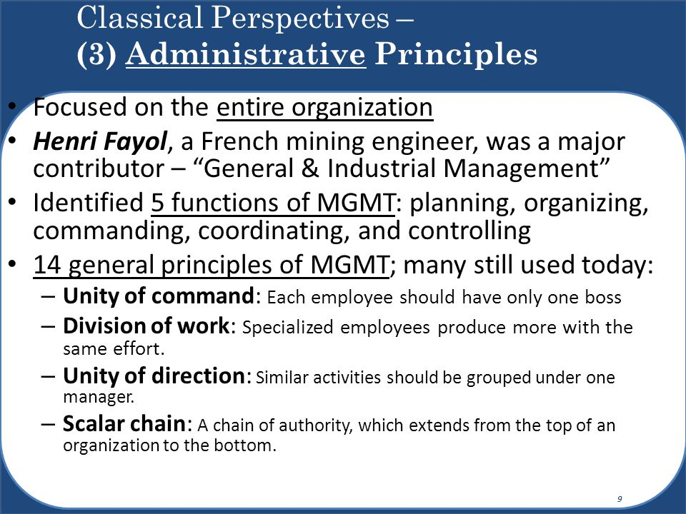 Classical Perspectives – (3) Administrative Principles