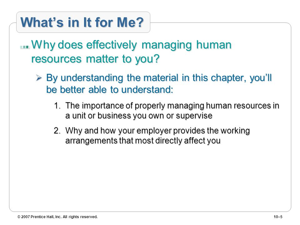 What's in It for Me Why does effectively managing human resources matter to you