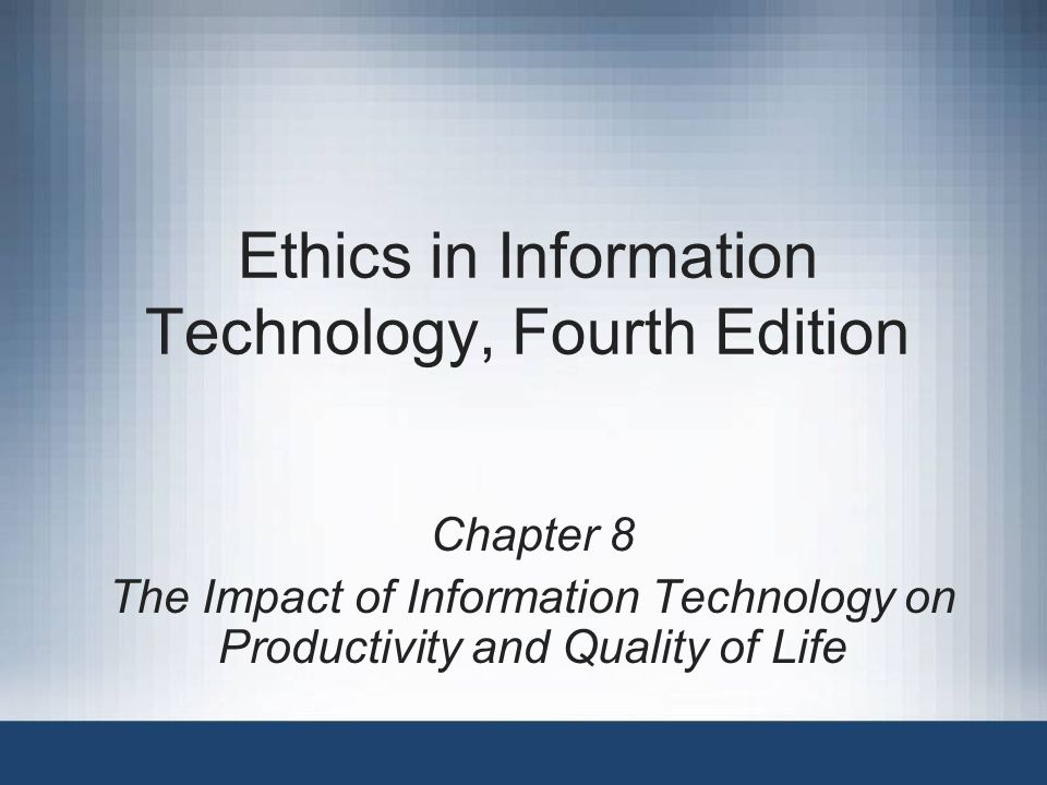 ethics in information technology Now current or future business managers and it professionals can gain a strong understanding of the legal, ethical, and societal implications of information technology with ethics in information technology, 4e.