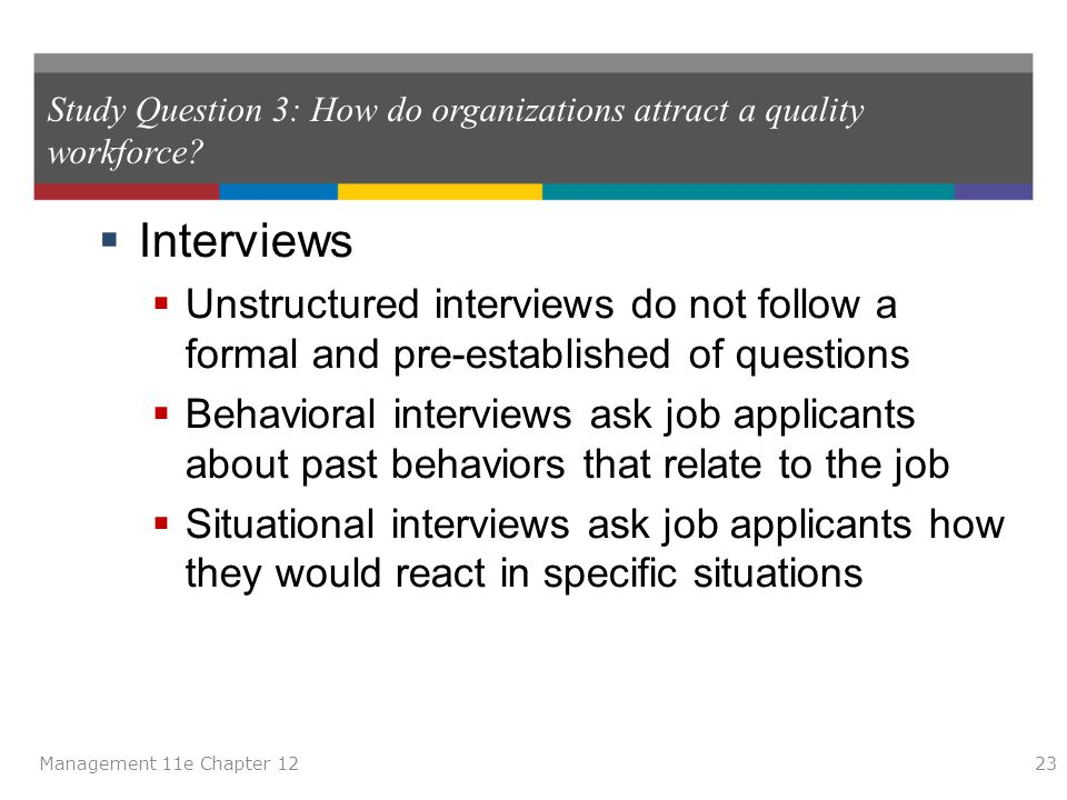 Study Question 3: How do organizations attract a quality workforce