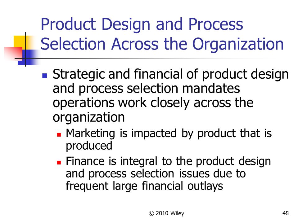 process selection and design Concept selection 4054 lecture notes w durfee sept-99  if you don't have many choices to choose from at every stage of the design process, your process is.