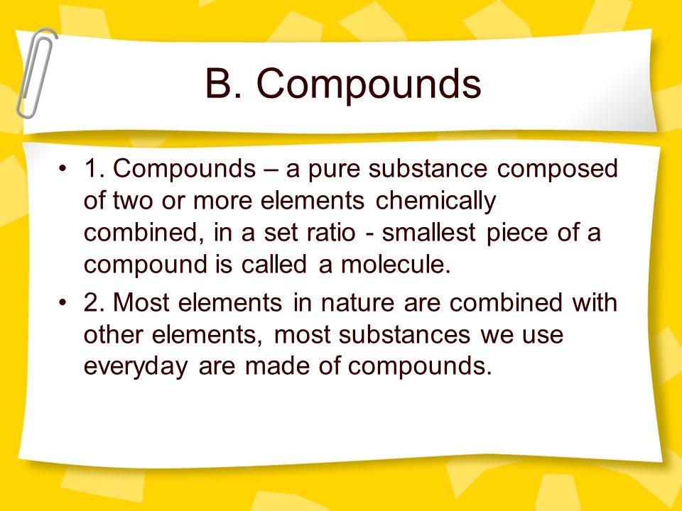 B. Compounds