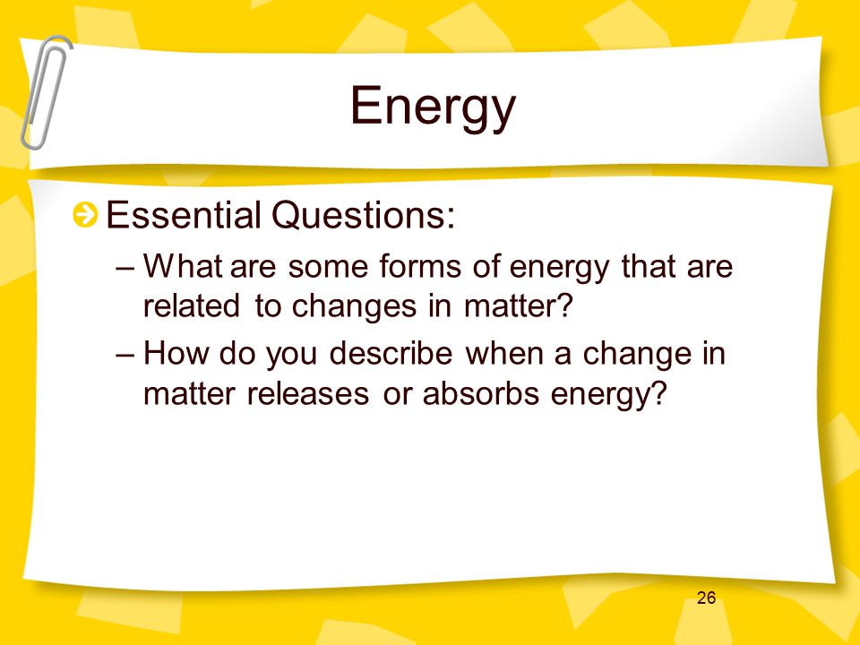 Energy Essential Questions: