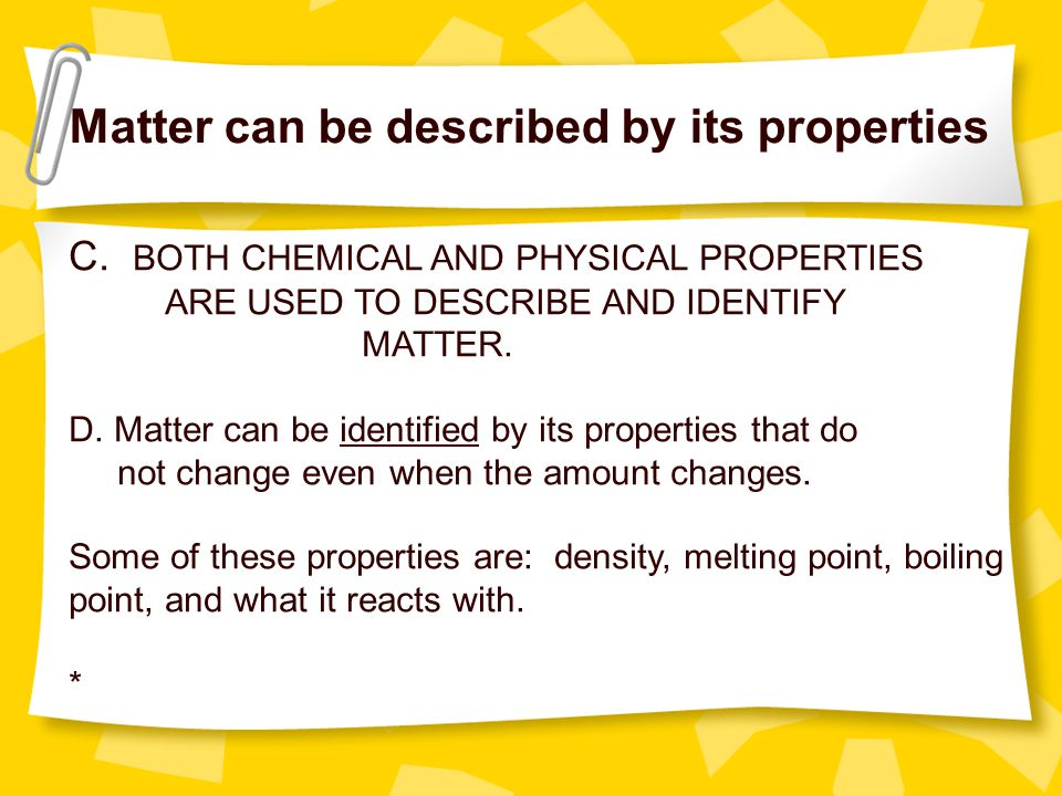Matter can be described by its properties
