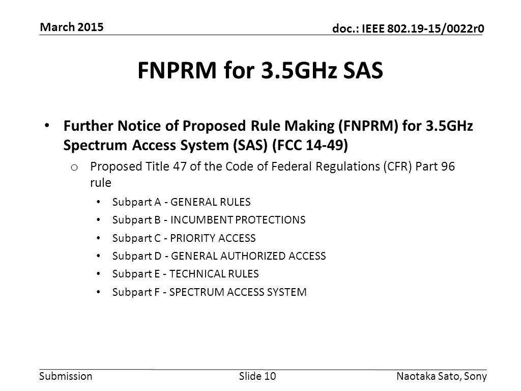 March 2015 FNPRM for 3.5GHz SAS. Further Notice of Proposed Rule Making (FNPRM) for 3.5GHz Spectrum Access System (SAS) (FCC 14-49)