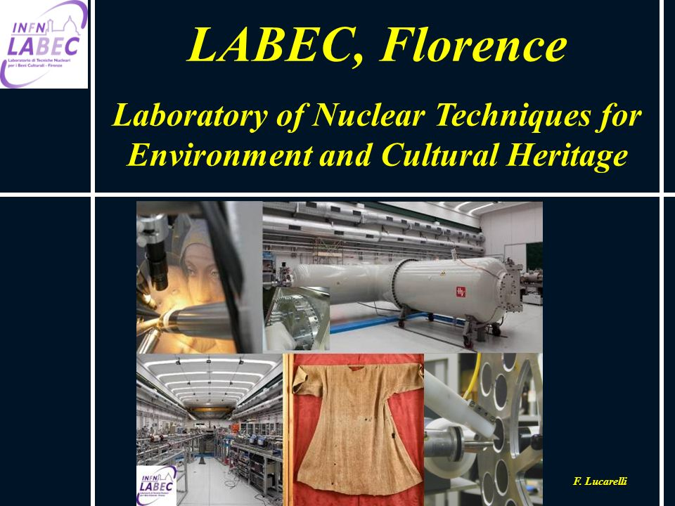 Laboratory of Nuclear Techniques for Environment and Cultural Heritage