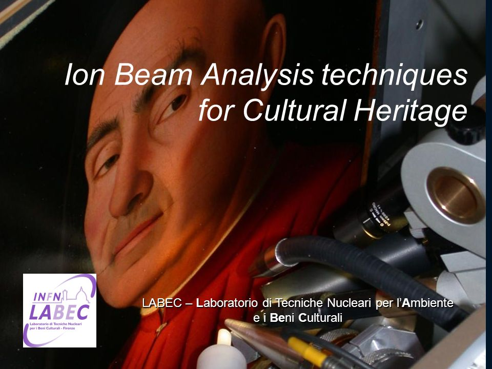 Ion Beam Analysis techniques for Cultural Heritage