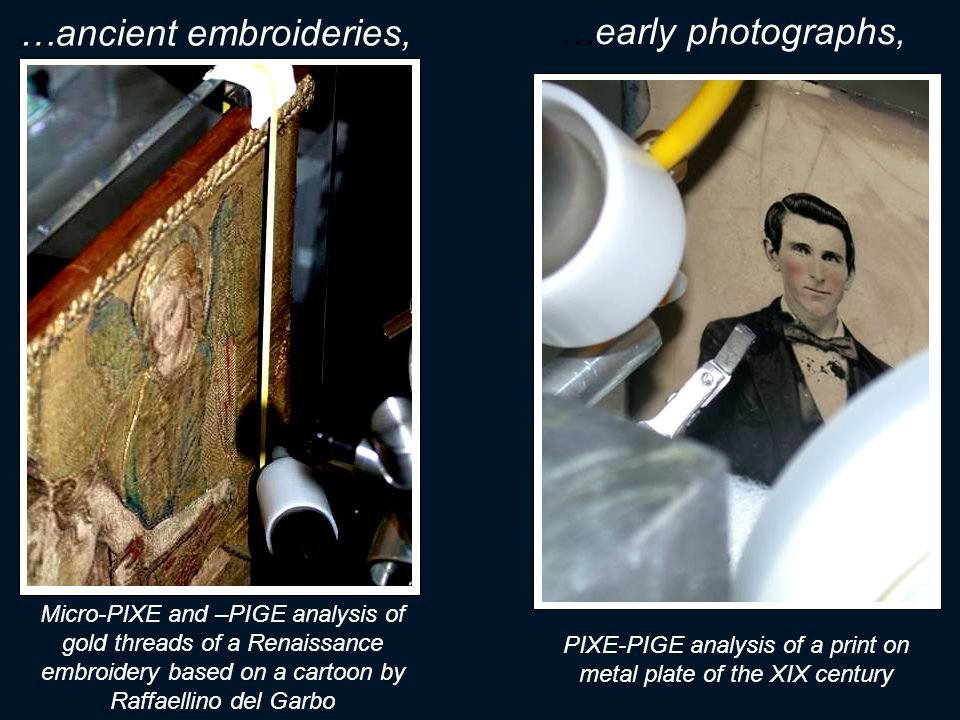 …ancient embroideries, …early photographs,