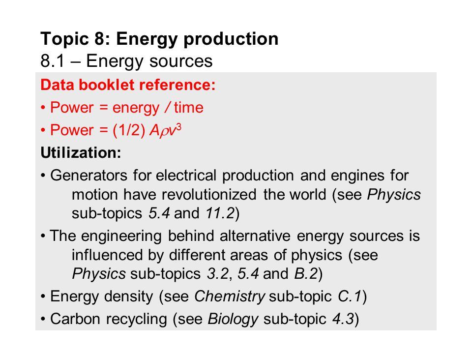 topic energy production energy sources ppt  topic 8 energy production 8 1 energy sources