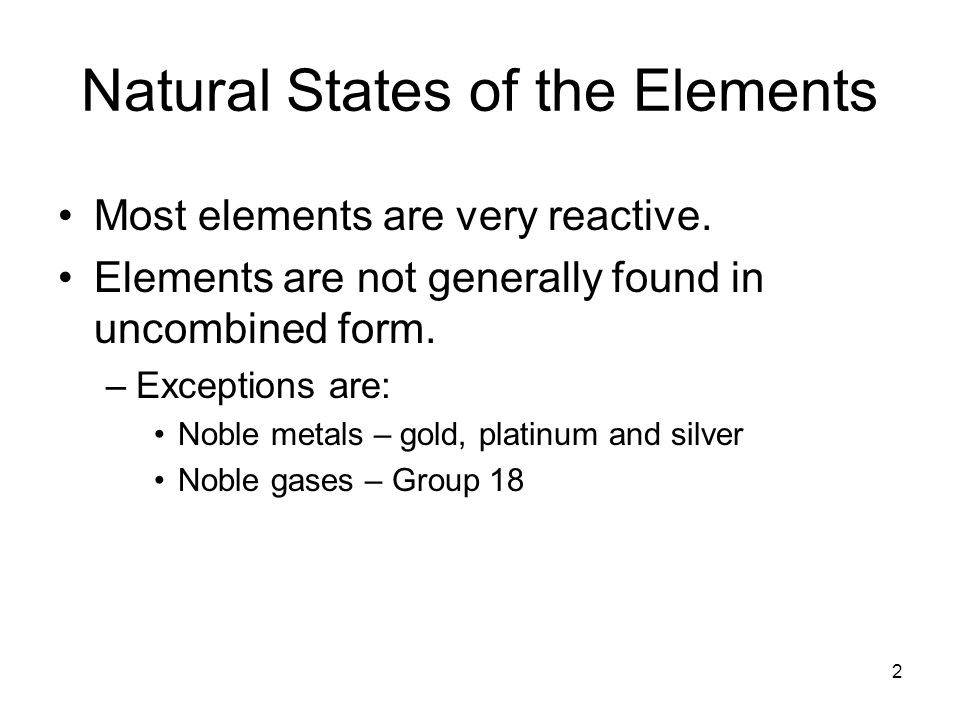 Natural States of the Elements
