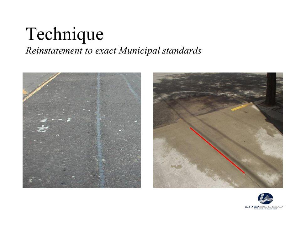 Technique Reinstatement to exact Municipal standards