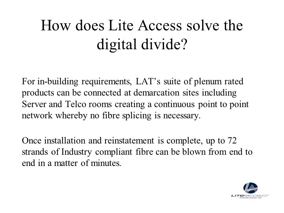 How does Lite Access solve the digital divide