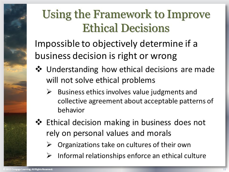 Using the Framework to Improve Ethical Decisions