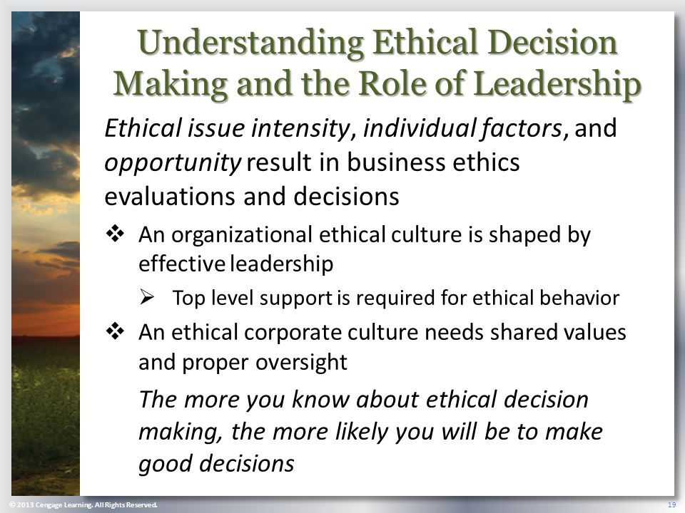 Understanding Ethical Decision Making and the Role of Leadership