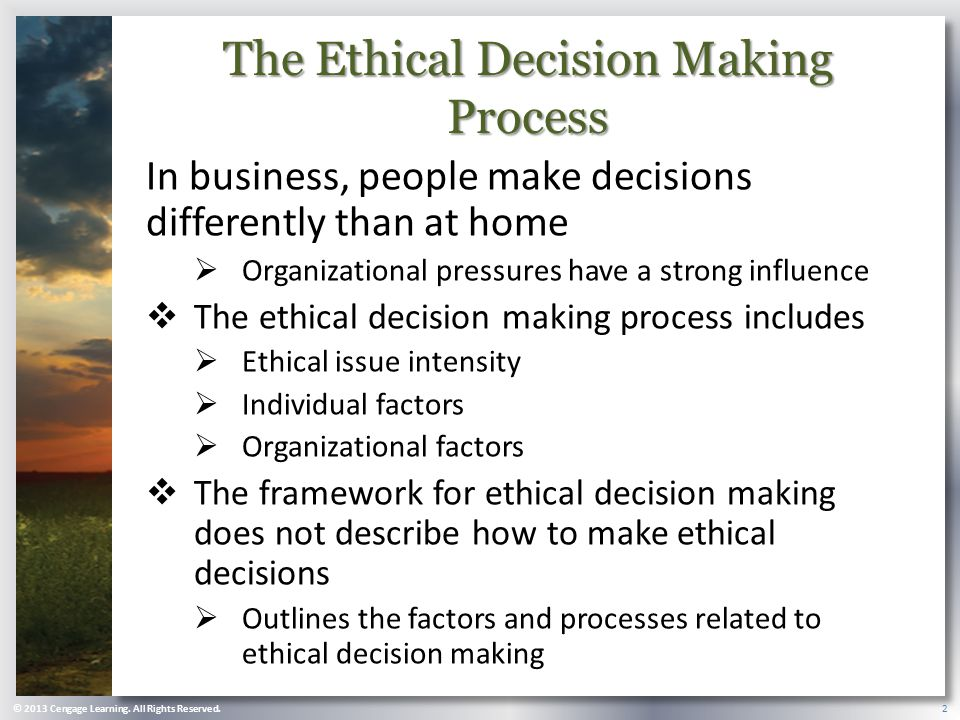 The Ethical Decision Making Process