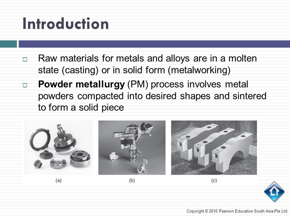 Introduction Raw materials for metals and alloys are in a molten state (casting) or in solid form (metalworking)