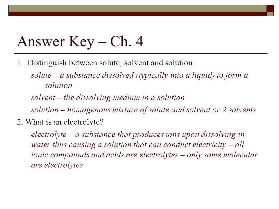 Answer Key – Ch Distinguish between solute, solvent and solution.