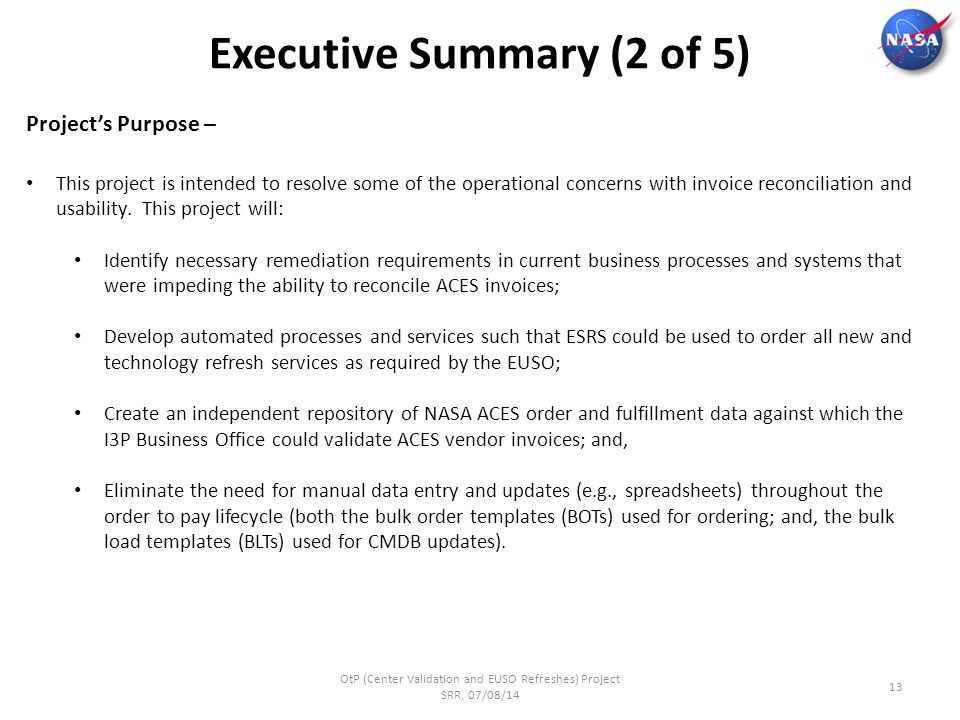 executive summary of business processes Executive summary challenges and opportunities • limitations in business  process performance • need to re-engineer processes to gain higher efficiency.