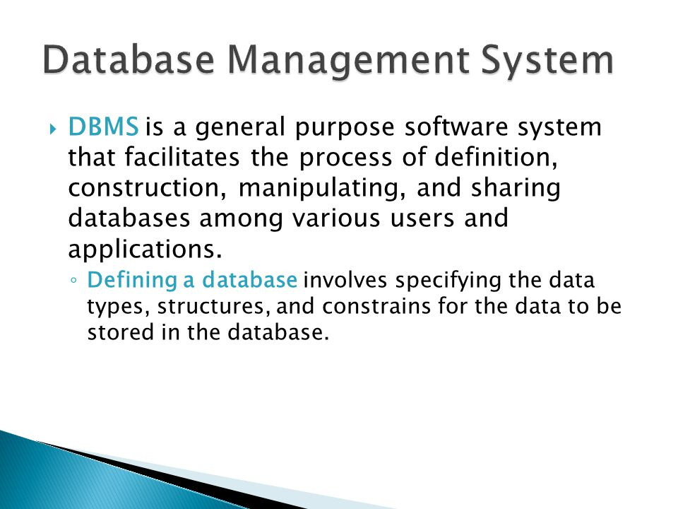 database management system and data Database management system – introduction | set 1 important terminology database: database is a collection of inter-related data which helps in efficient retrieval, insertion and deletion of data from database and organizes the data in the form of tables, views, schemas, reports etc.