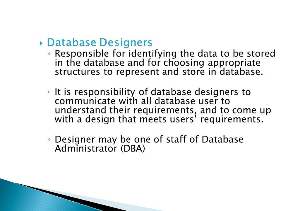 18 database designers responsible - What Is Database Designer