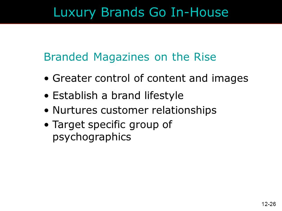 Luxury Brands Go In-House
