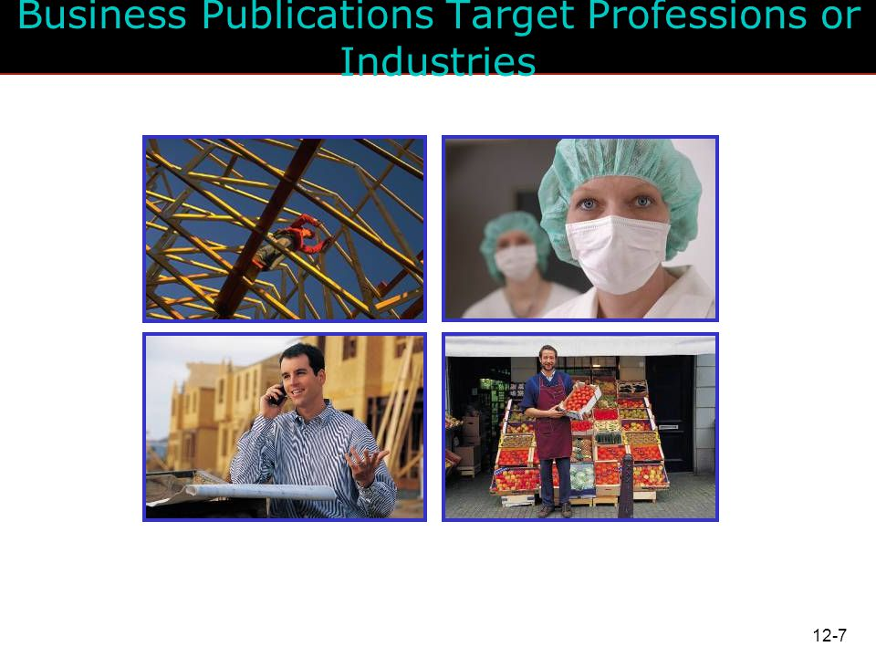 Business Publications Target Professions or Industries