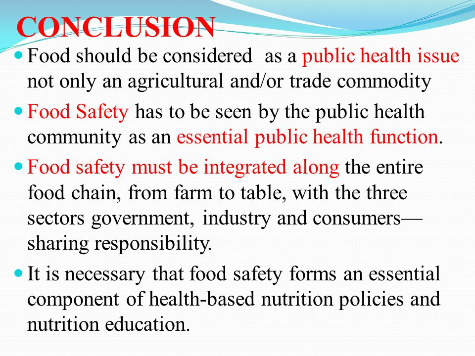 food safety essay conclusion Essay on food safety standards:: do not do enough to ensure our safety from food our standards of ensuring food safety have dramatically food safety essay.