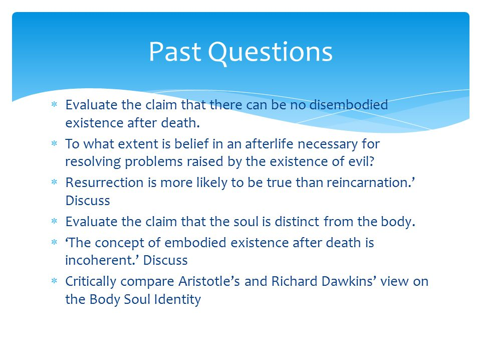 The claim that the soul is distinct from the body essay