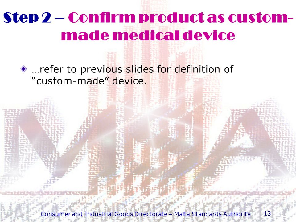 Step 2 – Confirm product as custom-made medical device
