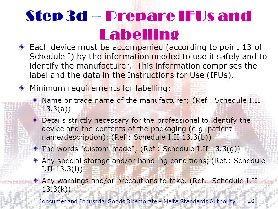 Step 3d – Prepare IFUs and Labelling